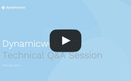 Technical Q&A  for Dynamicweb 9.10