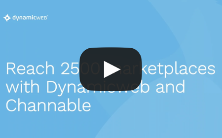 Reach 2500 marketplaces with Dynamicweb & Channable